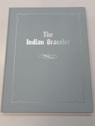The Indian Bracelet. Octavia Jordan Perry