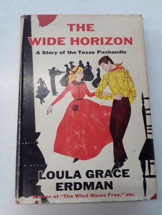 The Wide Horizon. Loula Grace Erdman