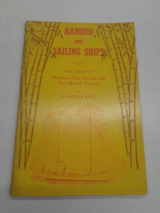 Bamboo and Sailing Ships. Florence Fritz