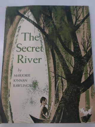 The Secret River. Marjorie Kinnan Rawlings