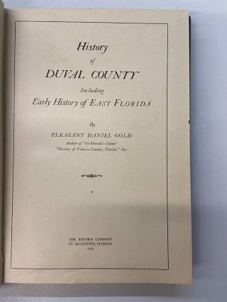History of Duval County- Including Early History of East Florida