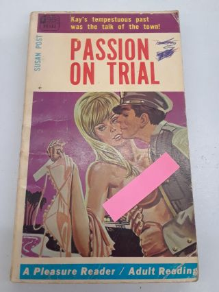 Passion on Trial. Susan Post