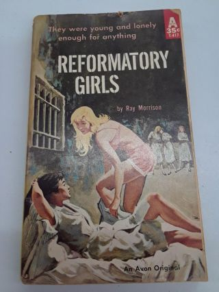 Reformatory Girls. Ray Morrison