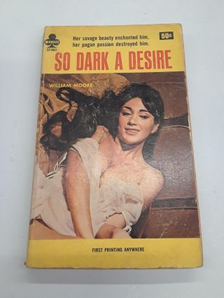So Dark a Desire. William Moore