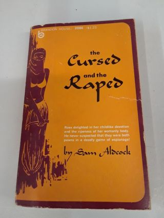 The Cursed and the Raped. Sam Aldcock