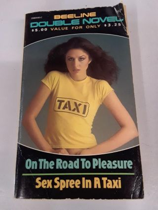 On the Road to Pleasure and Sex Spree in a Taxi. Anna Lies, Bea Kini