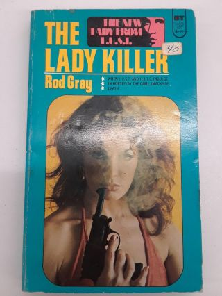 The Lady Killer. Rod Gray