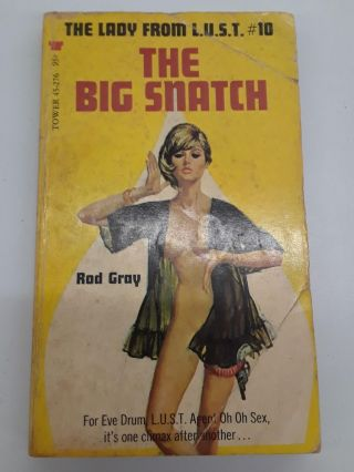 The Big Snatch. Rod Gray