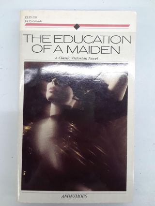 The Education of a Maiden. Anonymous