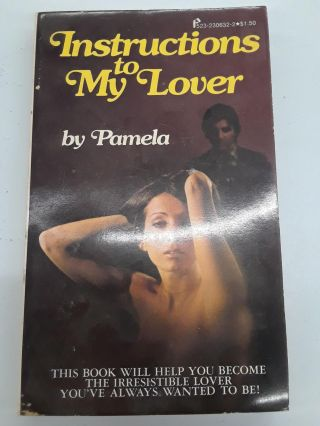 Instructions to My Lover. Pamela