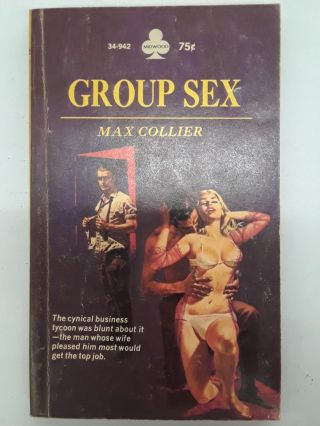 Group Sex. Max Collier