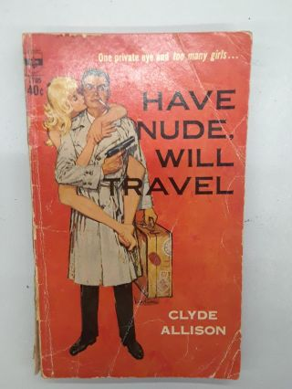 Have Nude, Will Travel. Clyde Allison
