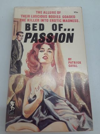Bed of Passion. Patrick Caval