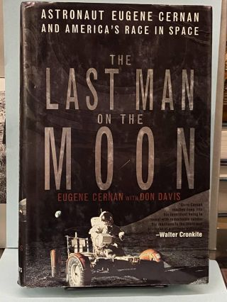 The Last Man on the Moon. Eugene Cernan, Don Davis