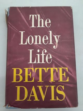 The Lonely Life. Bette Davis