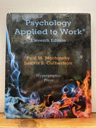 Psychology Applied to Work 11th Edition. Muchinsky, Culbertson