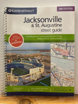 Rand McNally 8th Edition Jacksonville & St. Augustine street guide: including Duval County and...