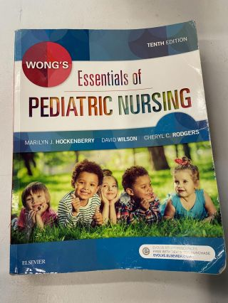 Wong's Essentials of Pediatric Nursing (10th Edition). Marilyn J. Hockenberry, David Wilson,...