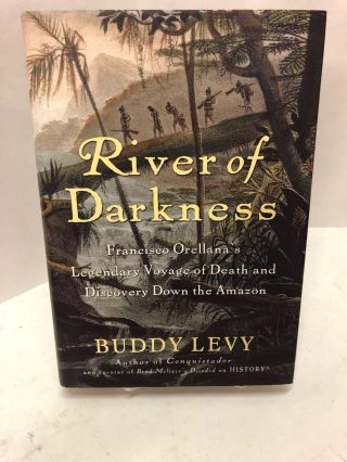 River of Darkness. Buddy Levy