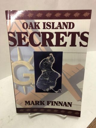 Oak Island Secrets. Mark Finnan