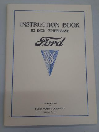 Instruction Book 112 Inch Wheelbase V8. Ford Motor Company