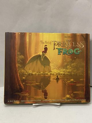 The Art of The Princess and the Frog. Jeff Kurtti