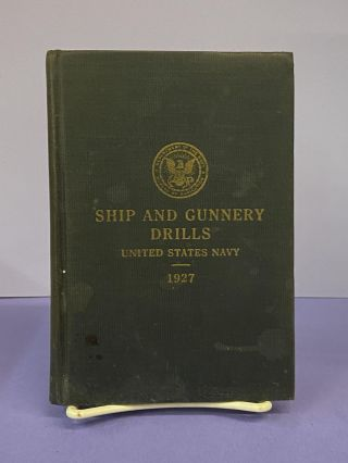 Ship and Gunnery Drills- United States Navy