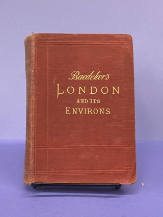 London and its Environs. Karl Baedeker