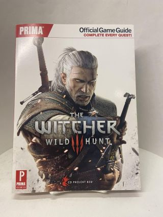 The Witcher 3: Wild Hunt- Prima Official Game Guide. David S. J. Hodgson, Loren Gilliland, Alex Musa
