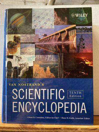 Van Nostrand's Scientific Encyclopedia VOLUME 3. Glenn D. Considine
