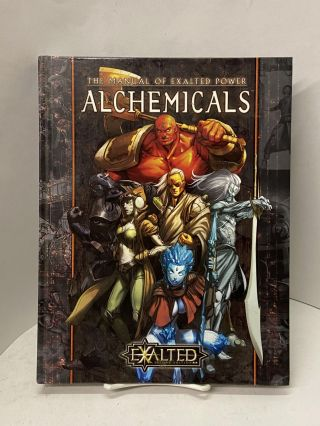 Manual of Exalted Power: Alchemicals (Exalted Second Edition). Alan Alexander, Michael A....