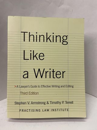 Thinking Like a Writer (Third Edition). Stephen V. Armstrong, Timothy P. Terrell