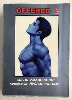 Offered, Volume 2. Kazuo Koike