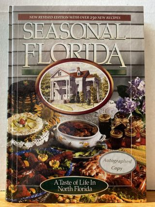 Seasonal Florida: A Taste of Life in North Florida. Jo Manning