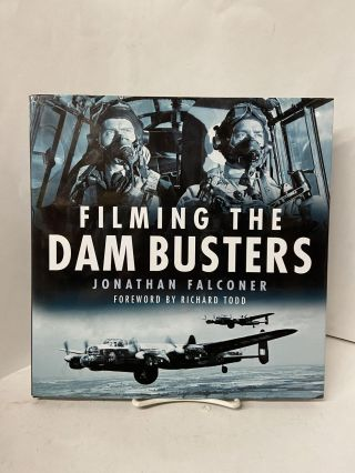 Filming the Dam Buster. Jonathan Falconer
