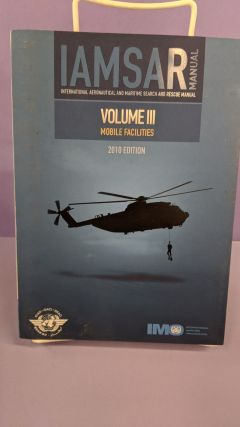 International Aeronautical and Maritime Search and Rescue Manual