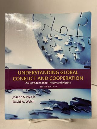 Understanding Global Conflict and Cooperation: An Introduction to Theory and History (10th...