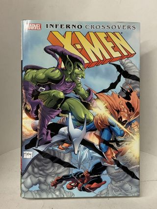 X-Men: Inferno Crossovers. Chris Claremont, Ann Nocenti, Louise Simonson, Walter Simonson, David...