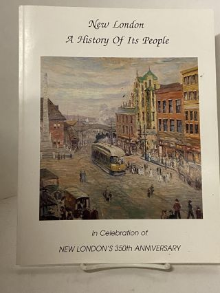 New London: A History of it's People. Carmelina Como Kanzler