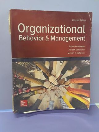 Organizational Behavior and Management. Robert Konopaske
