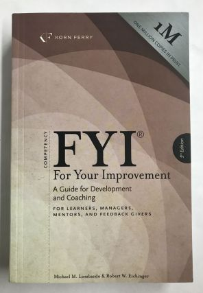 FYI: For Your Improvement. Michael M. Lombardo, Robert W. Eichinger