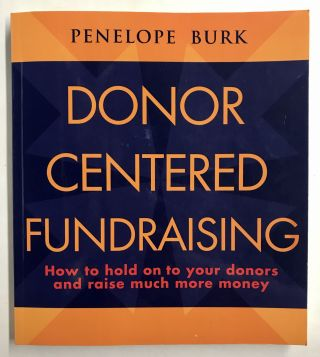 Donor Centered Fundraising. Penelope Burk