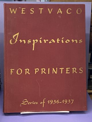 Westvaco Inspirations for Printers- Series of 1936-1937. Westvaco