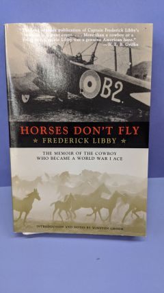 Horses Don't Fly. Frederick Libby