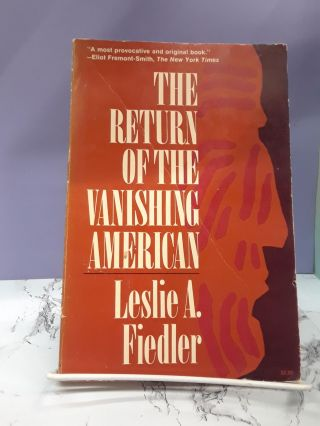 The Return of the Vanishing American. Leslie Fiedler