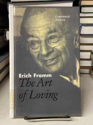 The Art of Loving. Erich Fromm