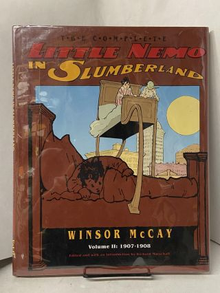 The Complete Little Nemo in Slumberland- Volume II: 1907-1908. Winsor McCay