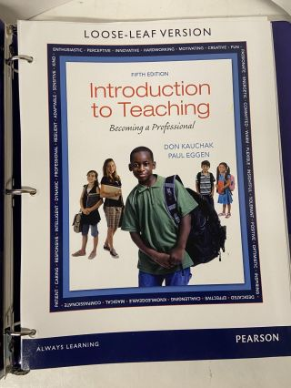 Introduction to Teaching: Becoming a Professional (5th Edition). Don Kauchak, Paul Eggen