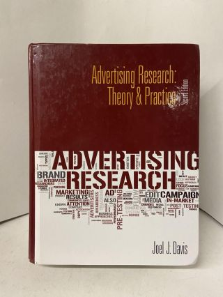 Advertising Research: Theory & Practice (2nd Edition). Joel J. Davis