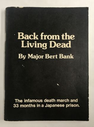 Back from the Living Dead. Major Bert Bank